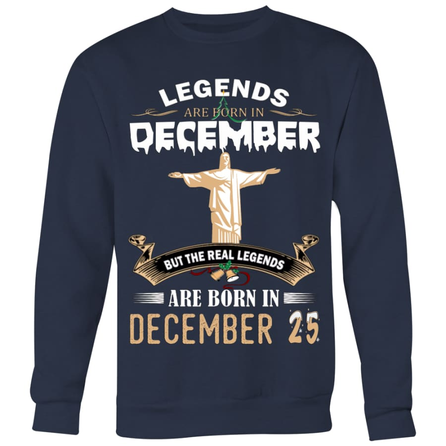 Legend Jesus Born In Christmas Sweater For Men Women (6 colors) - Crewneck Sweatshirt / Navy / S