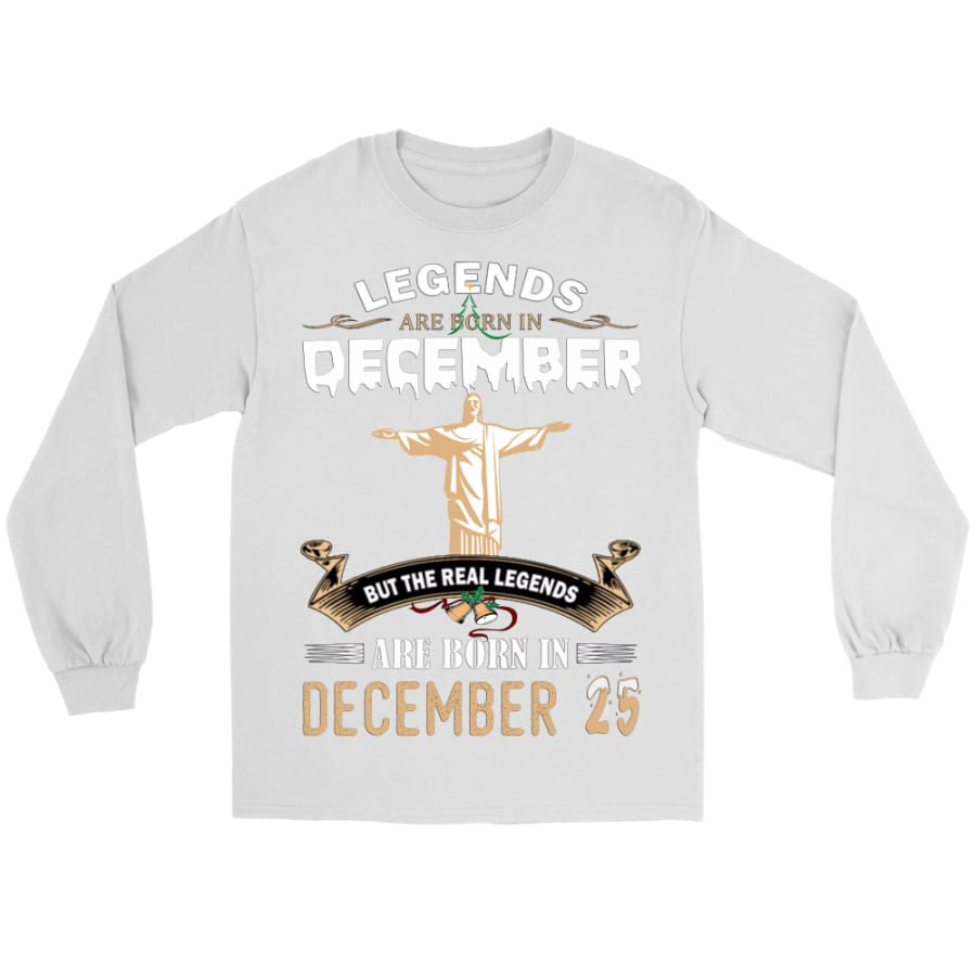 Legend Jesus Born In Christmas Unisex Gildan Long Sleeve Shirt (8 colors) - Tee / White / S