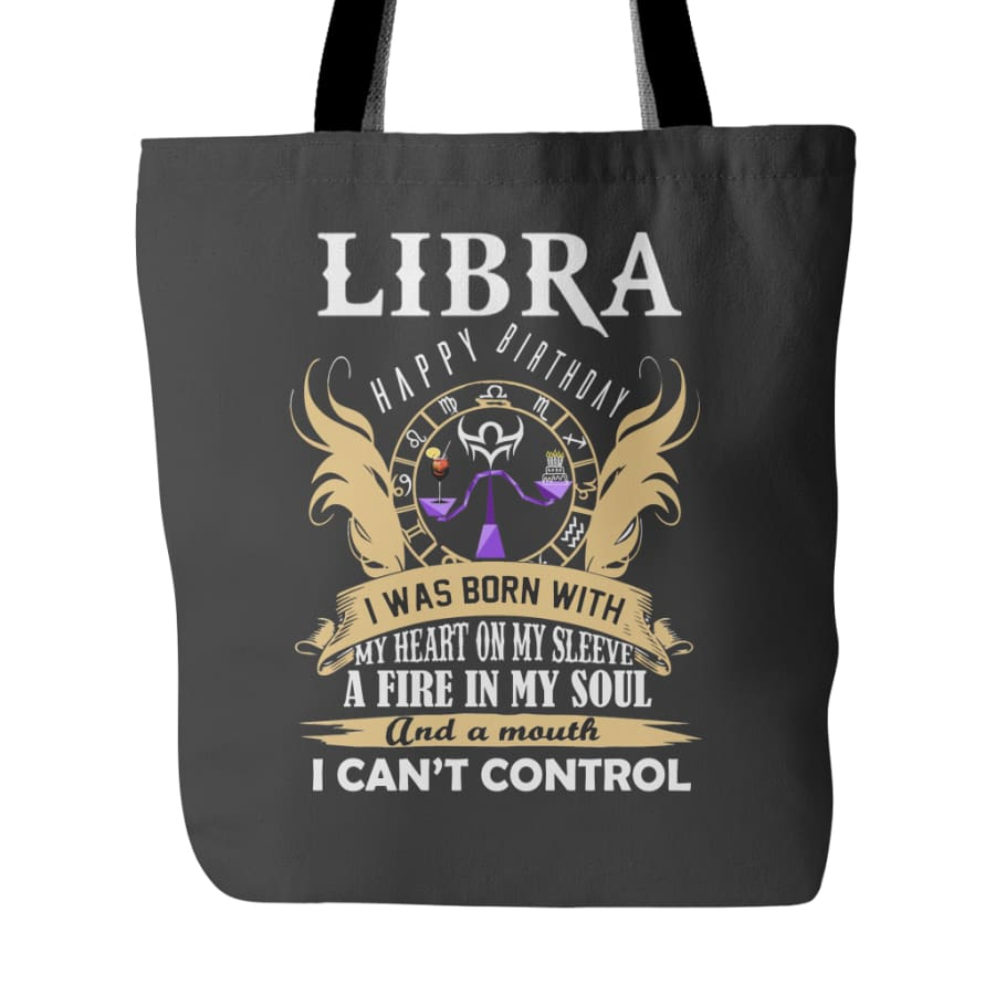 Libra Happy Birthday - A Fire In My Soul Tote Bag (4 colors) - Black