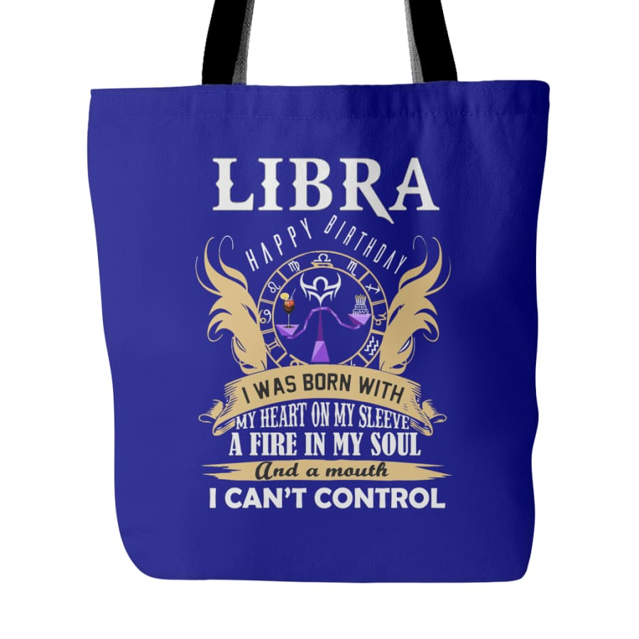 Libra Happy Birthday - A Fire In My Soul Tote Bag (4 colors) - Blue