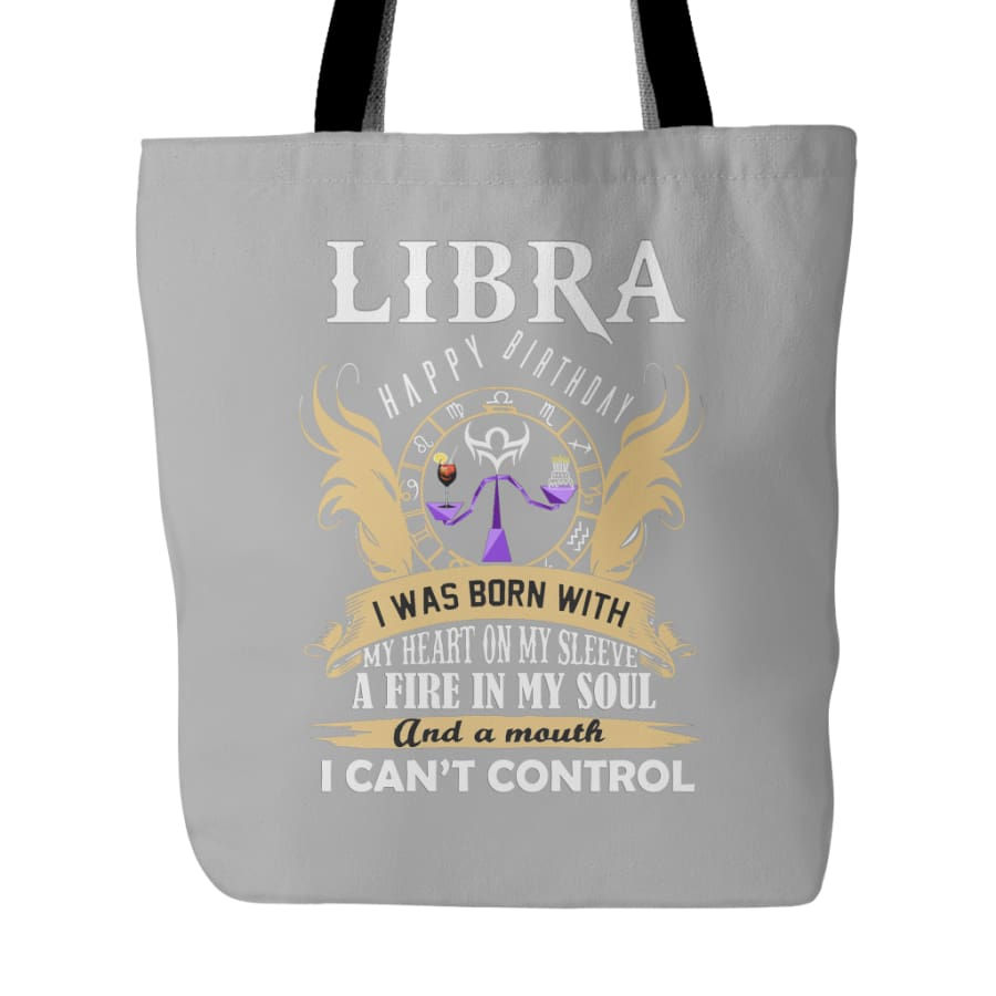 Libra Happy Birthday - A Fire In My Soul Tote Bag (4 colors) - Grey