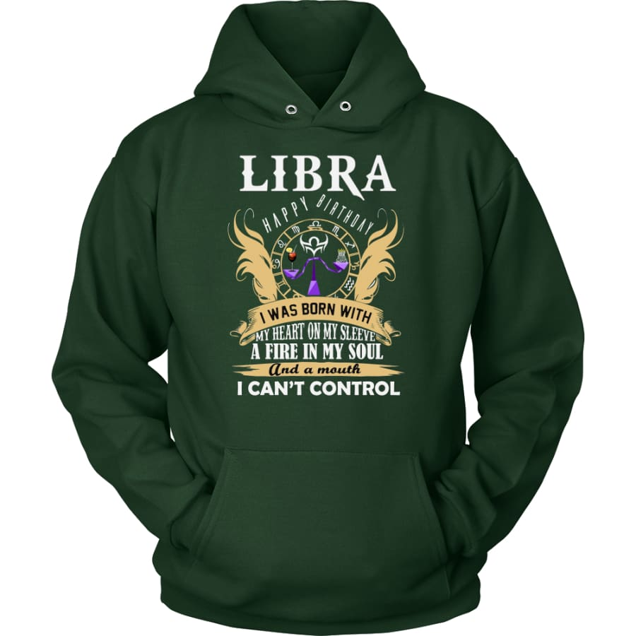 Libra Happy Birthday - A Fire In My Soul Unisex Hoodie T-Shirt (10 Colors) - Dark Green / S
