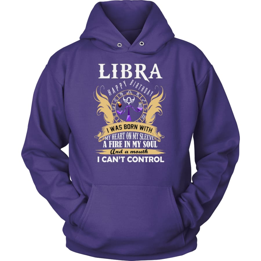 Libra Happy Birthday - A Fire In My Soul Unisex Hoodie T-Shirt (10 Colors) - Purple / S