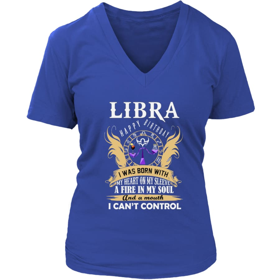 Libra Happy Birthday - A Fire In My Soul Women V-Neck T-shirt (7 colors) - District Womens / Royal Blue / S