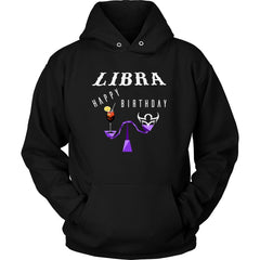 Libra, Happy Birthday Unisex Hoodie T-Shirt (11 Colors)