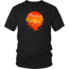 """Missing You"" Valentines Shirt Mens Womens 