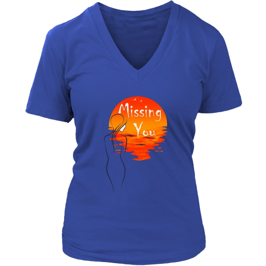 Missing You Forever In My Heart Women V-Neck T-shirt (8 colors) - District Womens / Royal Blue / S