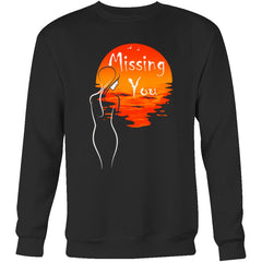 """Missing You"" Valentines Sweatshirt
