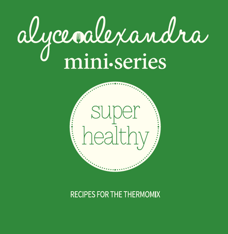 miniseries: super healthy - the TM shop - Thermomix recipes, Thermomix cookbooks, Thermomix accessories