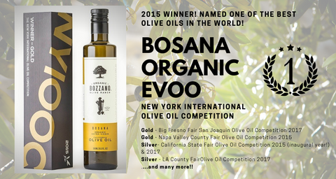 Bosana Organic EVOO Awards received by Bozzano Olive Ranch