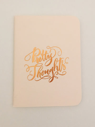 Pretty Thought Gold Foil Notebook