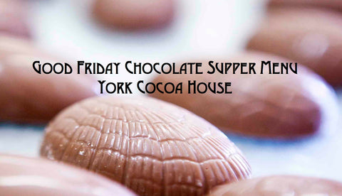 Good Friday Chocolate Menu