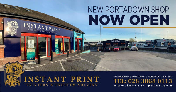 New Instant Print Store Opened at 102 Armagh Road, Portadown