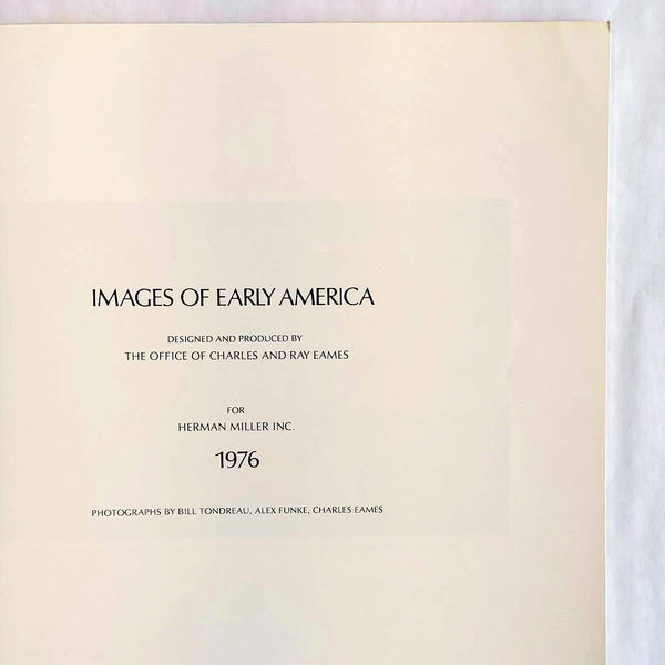 Original Vintage Images of Early America by The Office of Charles and Ray Eames, 1976
