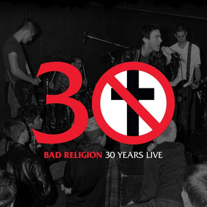 30 Years Live (Vinly) | Bad Religion