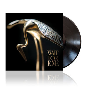 Wait For Love (Vinyl)