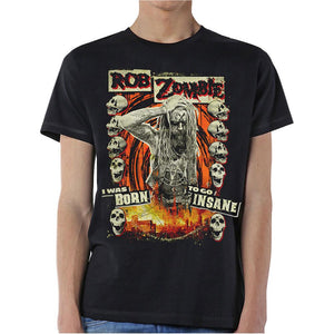 Rob Zombie Unisex Tee: Born to Go Insane
