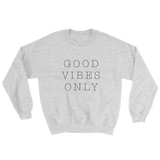 Good Vibes Sweatshirt - KitschKandy - 1