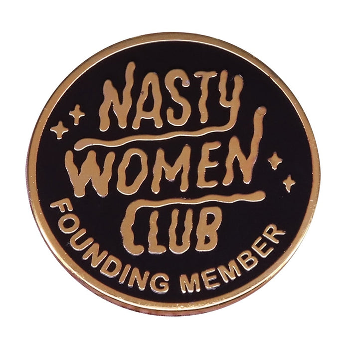 Nasty Women Club Pin | Kitsch Kandy Clothing - Tomboy Styles