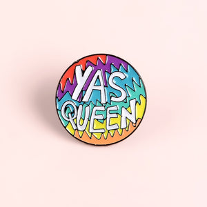 YAS QUEEN Pin | Kitsch Kandy Clothing - Tomboy Styles