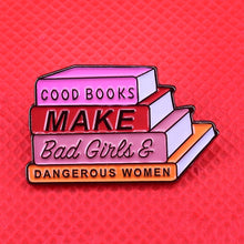 Good Books Make Bad Girls Pin | Kitsch Kandy Clothing - Tomboy Styles