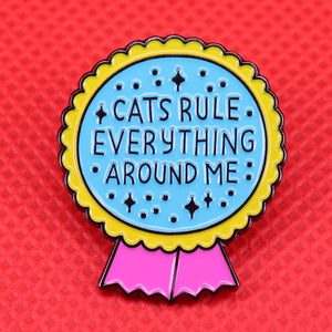 Cats Rule Pin | Kitsch Kandy Clothing - Tomboy Styles