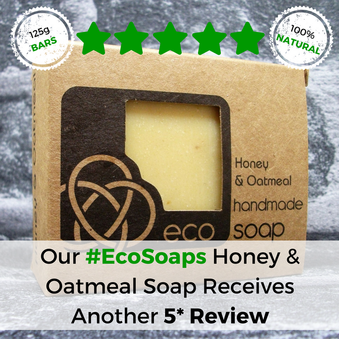 Eco Soaps Honey & Oatmeal Soap Bar Receives Another 5 Star Review - Adam & Eco