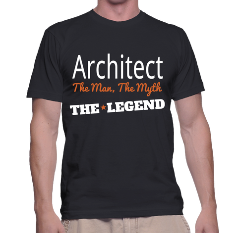 Architect The Man, The Myth, The Legend T-Shirt