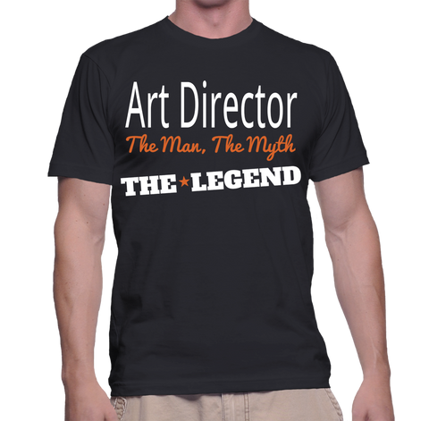 Art Director The Man, The Myth, The Legend T-Shirt