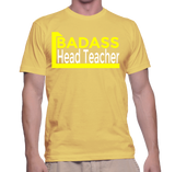 Badass Head Teacher T-Shirt