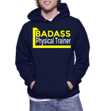 Badass Physical Trainer Hoodie