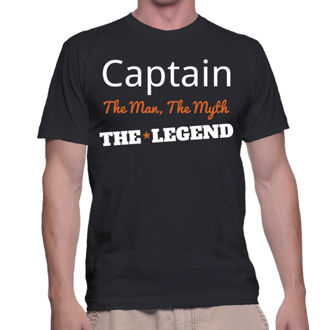 Captain The Man, The Myth, The Legend T-Shirt