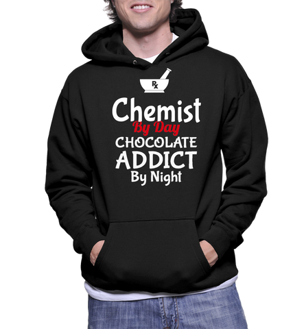 Chemist By Day Chocolate Addict By Night Hoodie