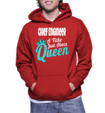 Chief Engineer A Title Just Above Queen Hoodie