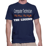 Computer Technician The Man, The Myth, The Legend T-Shirt