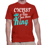 Cyclist A Title Just Above King T-Shirt
