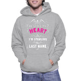 He Stole My Heart So I'm Stealing His Last Name Hoodie