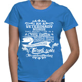 I Am A Veterinary Nurse That Means I Live In A Crazy Fantasy T-Shirt