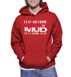 I Can Go From Make-UP To Mud In 2 Seconds Flat Hoodie