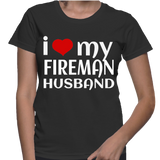 I Love My Fireman Husband T-Shirt