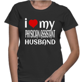 I Love My Physician Assistant Husband T-Shirt