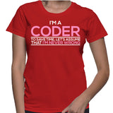 I'm A Coder To Save Time. Let's Assume That I'm Never Wrong T-Shirt