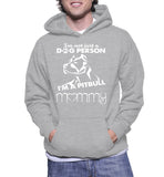 I'm Not Just A Dog Person I'm A Pitbull Mommy Hoodie