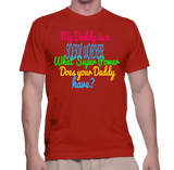 My Daddy Is A Social Worker What Super Power Does Your Daddy Have? T-Shirt