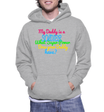 My Daddy Is A Soldier What Super Power Does Your Daddy Have? Hoodie