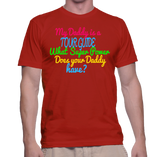 My Daddy Is A Tour Guide What Super Power Does Your Daddy Have? T-Shirt