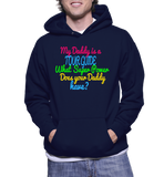 My Daddy Is A Tour Guide What Super Power Does Your Daddy Have? Hoodie