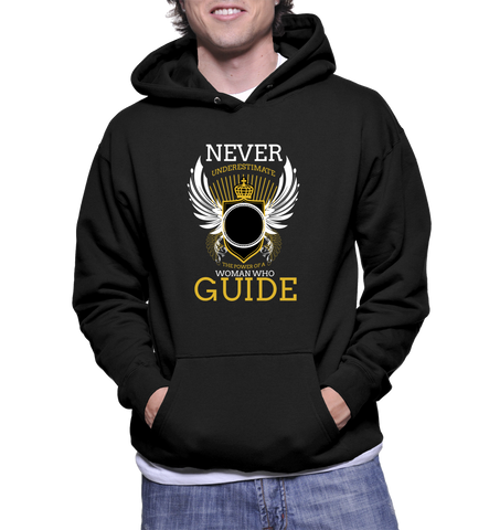 Never Underestimate The Power Of A Woman Who Guide Hoodie