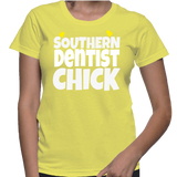 Shouthern Dentist Chick T-Shirt