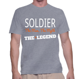 Soldier The Man, The Myth, The Legend T-Shirt